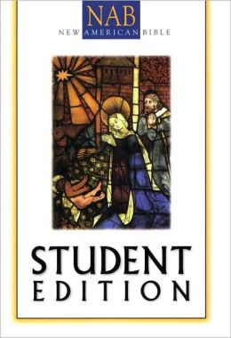 Catholic Student Bible: New American Bible (NABRE)