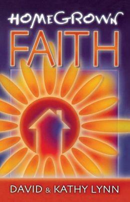 Home Grown Faith