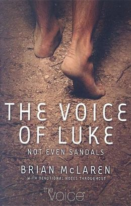 The Voice of Luke: Not Even Sandals