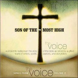 Songs from the Voice: Son of the Most High