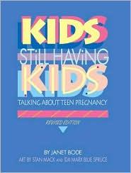 Kids Still Having Kids: Talking about Teen Pregnancy