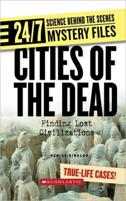 Cities of the Dead: Finding Lost Civilizations