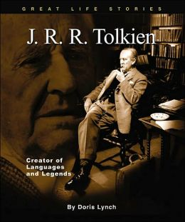 J. R. R. Tolkien: Creator of Languages and Legends