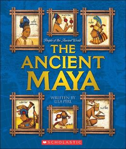 The Ancient Maya (People of the Ancient World Series)