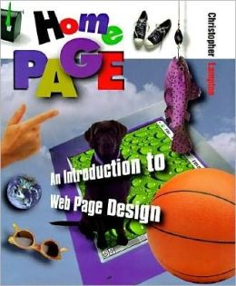 First Books: Home Page: an Introduction to Web Page Design: An Introduction to Web Page Design