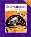 Salamanders: Secret, Silent Lives