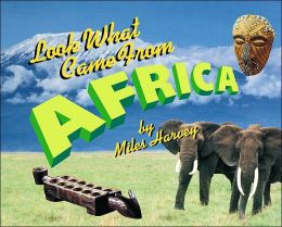 Look What Came from Africa (Look What Came from...)