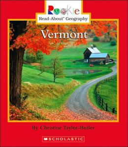 Vermont (Rookie Read-About Geography Series)