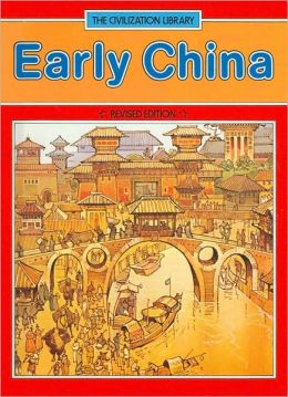 Early China (The Civilization Library Series)