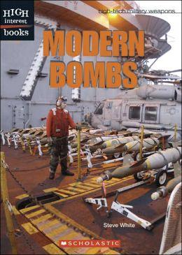 Modern Bombs (High-tech Military Weapons Series)