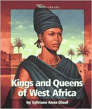 Kings and Queens of West Africa (Watts Library Series)
