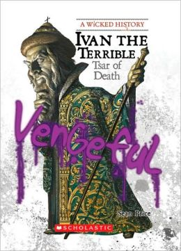 Ivan the Terrible: Tsar of Death