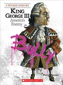 King George III: America's Enemy