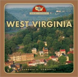 West Virginia: From Sea to Shining Sea