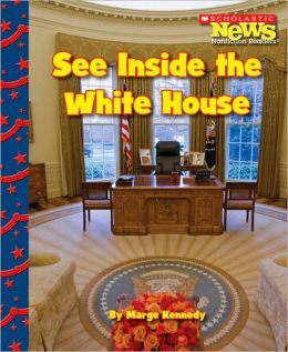See Inside the White House