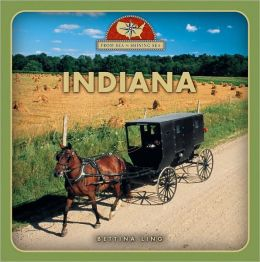 Indiana (From Sea to Shining Sea Series)
