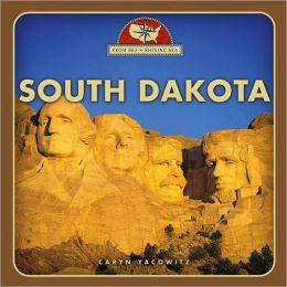 South Dakota (From Sea to Shining Sea Series)