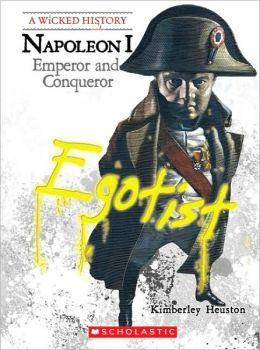 Napoleon I: Emperor and Conqueror