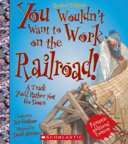 You Wouldn't Want to Work on the Railroad!: A Track You'd Rather Not Go Down