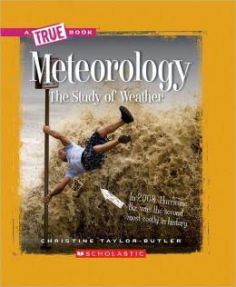 Meteorology: The Study of Weather