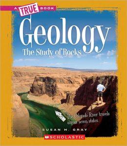 Geology: The Study of Rocks