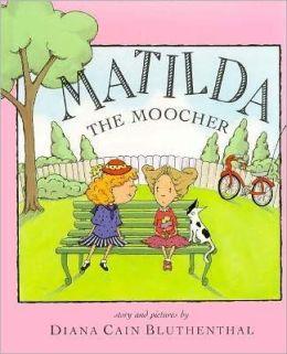 Matilda the Moocher
