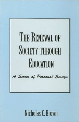 The Renewal of Society Through Education: A Series of Personal Essays