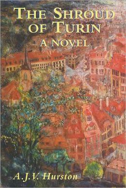 The Shroud of Turin: A Novel