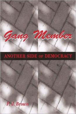 Gang Member: Another Side of Democracy