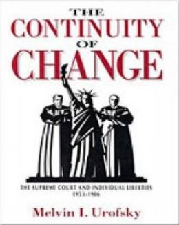 Continuity of Change: The Supreme Court and Individual Liberties, 1953-1986