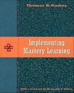 Implementing Mastery Learning