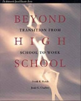 Beyond High School: Transition From School to Work