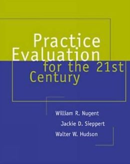 Practice Evaluation for the 21st Century