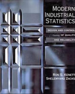 Modern Industrial Statistics: The Design and Control of Quality and Reliability