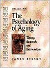 The Psychology of Aging: Theory, Research, and Interventions