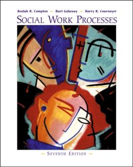 Social Work Processes (with InfoTrac )