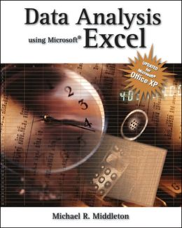 Data Analysis Using Microsoft Excel: Updated for Office XP
