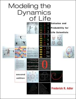 Modeling the Dynamics of Life: Calculus and Probability for Life Scientists (with iLrn? Testing)