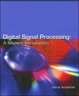 Digital Signal Processing - A Modern Introduction