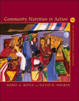 Community Nutrition in Action: An Entrepreneurial Approach (with InfoTrac)