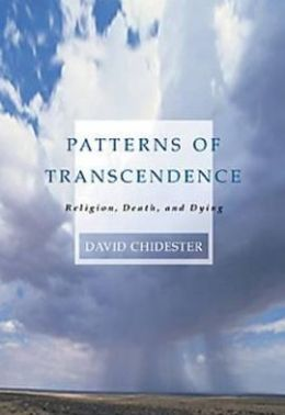 Patterns of Transcendence: Religion, Death, and Dying