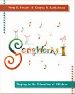 Songworks I: Singing in the Education of Children