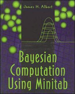 Bayesian Computation Using MINITAB?