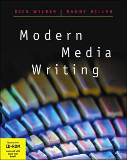 Modern Media Writing (with CD-ROM and InfoTrac )