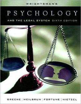 Wrightsman's Psychology and the Legal System, 6th Edition