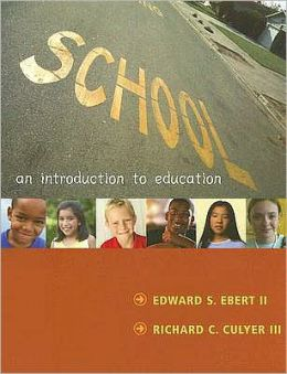 School: An Introduction to Education