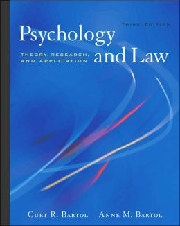 Psychology and Law: Theory, Research, and Application (with InfoTrac?)