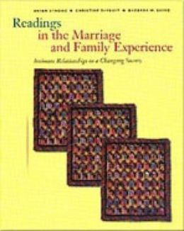 Readings in the Marriage and Family Experience