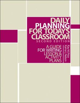 Daily Planning for Today's Classroom: A Guide to Writing Lesson and Activity Plans