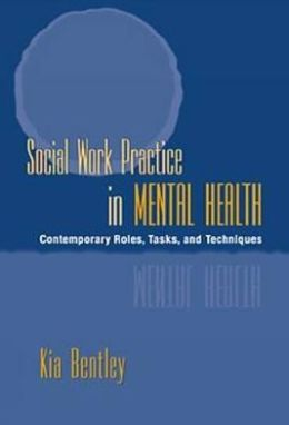 Social Work Practice in Mental Health: Contemporary Roles, Tasks, and Techniques